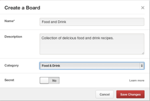 Create a Pinterest Board. Name it, choose a category for it and make it a secret or public board.