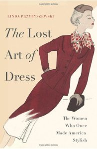 Image of the Book Cover for The Lost Art of Dress