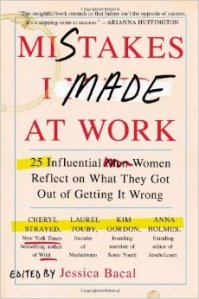 Image of Mistakes I Made at Work Book Cover