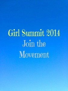 Image with text that says Girl Summit 2014: Join the Movement