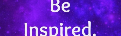 "Image with text that says ""Be Inspired."""