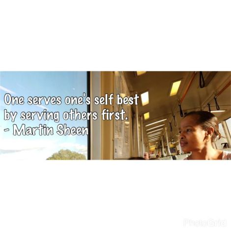 "Image with woman looking out of the window with quote from Martin Sheen that says ""Once serves one's self best by serving others first."""